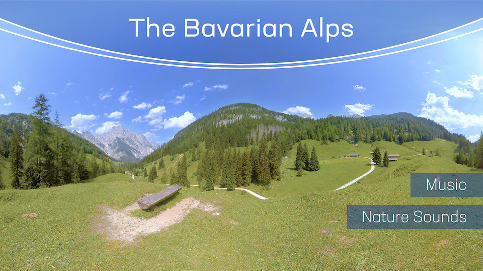 The Bavarian Alps | VR Relaxation | 360° Video title=